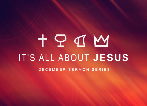 It's All About Jesus (Our Savior)